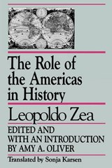 The Role of the Americas in History | Leopoldo Zea |