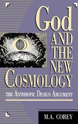 God and the New Cosmology | Michael Corey |