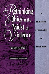 Rethinking Ethics in the Midst of Violence