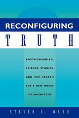Reconfiguring Truth | Steven C. Ward |