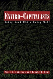 Enviro-Capitalists | Terry L. Anderson |