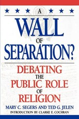 A Wall of Separation? | Mary Segers |