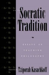 In the Socratic Tradition | Tziporah Kasachkoff |