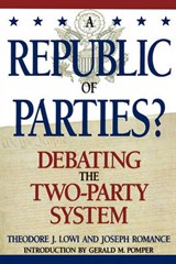 A Republic of Parties? | Theodore J. Lowi |