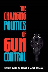 The Changing Politics of Gun Control |  |