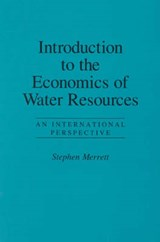 Introduction to the Economics of Water Resources | Stephen Merrett |