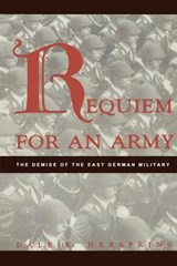 Requiem for an Army | Dale R. Herspring |