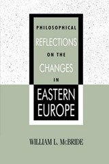 Philosophical Reflections on the Changes in Eastern Europe | William L. McBride |