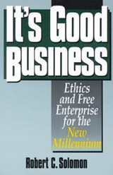 It's Good Business | Robert C. Solomon |