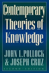 Contemporary Theories of Knowledge | John L. Pollock |