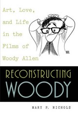 Reconstructing Woody | Mary P. Nichols |
