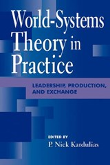 World-Systems Theory in Practice | auteur onbekend |