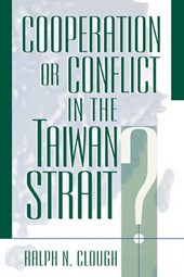 Cooperation or Conflict in the Taiwan Strait?