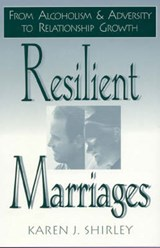 Resilient Marriages | Karen J. Shirley |