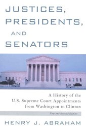 Justices, Presidents and Senators, Revised