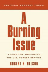 A Burning Issue | Robert H. Nelson |