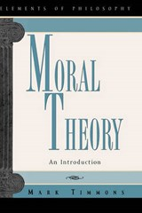 Moral Theory | Mark Timmons |