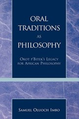 Oral Traditions as Philosophy | Samuel Oluoch Imbo |