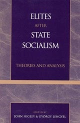 Elites After State Socialism | auteur onbekend |