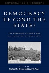 Democracy Beyond the State? | Michael Th. Greven; Louis W. Pauly |