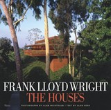 Frank lloyd wright: the houses | Alan Hess |