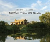Michael G. Imber Ranches, Villas, and Houses