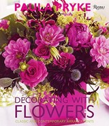 Decorating with Flowers | Paula Pryke |