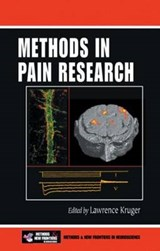 Methods in Pain Research | Lawrence Kruger |