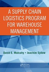 A Supply Chain Logistics Program for Warehouse Management | David E. Mulcahy |