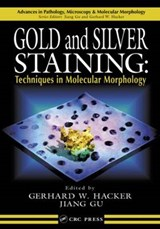 Gold and Silver Staining | Gerhard W. Hacker |