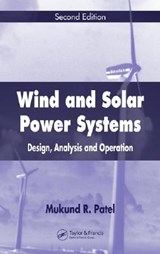 Wind And Solar Power Systems | Mukund R. Patel |