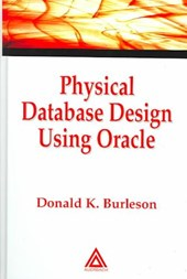 Physical Database Design Using Oracle