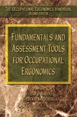 The Occupational Ergonomics Handbook, | William S. Marras; Waldemar Karwowski |