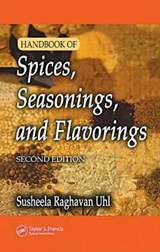 Handbook of Spices, Seasonings, and Flavorings | Susheela Raghavan |