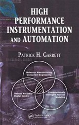 High Performance Instrumentation And Automation | Patrick H. Garrett |