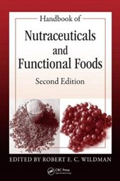 Handbook of Nutraceuticals and Functional Foods, Second Edit