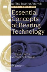 Essential Concepts of Bearing Technology [With CDROM] | Tedric A. Harris |