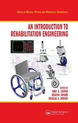 An Introduction to Rehabilitation Engineering | Rory A. Cooper |