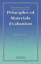 Introduction to the Principles of Materials Evaluation | David C. Jiles |