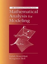 Mathematical Analysis for Modeling | Stoughton Bell |