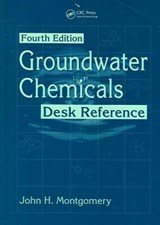 Groundwater Chemicals Desk Reference, Fourth Edition | John H. Montgomery |