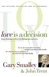 Love Is a Decision | Smalley, Gary ; Trent, John |