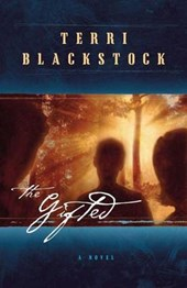 The Gifted | Terri Blackstock |
