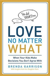 Love No Matter What | Brenda Garrison |