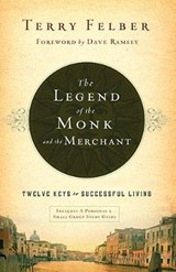 The Legend of the Monk and the Merchant | Terry Felber |