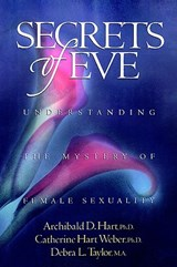 Secrets of Eve | Archibald D. Hart |