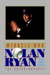 Miracle Man | Nolan Ryan |