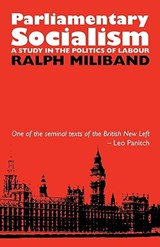 Parliamentary Socialism | Ralph Miliband |