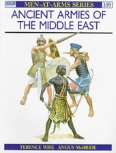 Ancient Armies of the Middle East | Terence Wise |