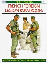 French Foreign Legion Paratroops | Martin Windrow |